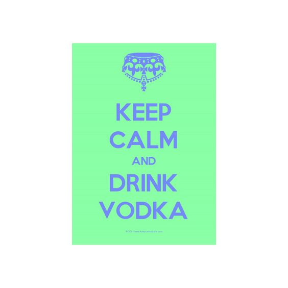 Keep Calm Gallery: 'Keep Calm And Drink Vodka' design on poster, mug,... via Polyvore
