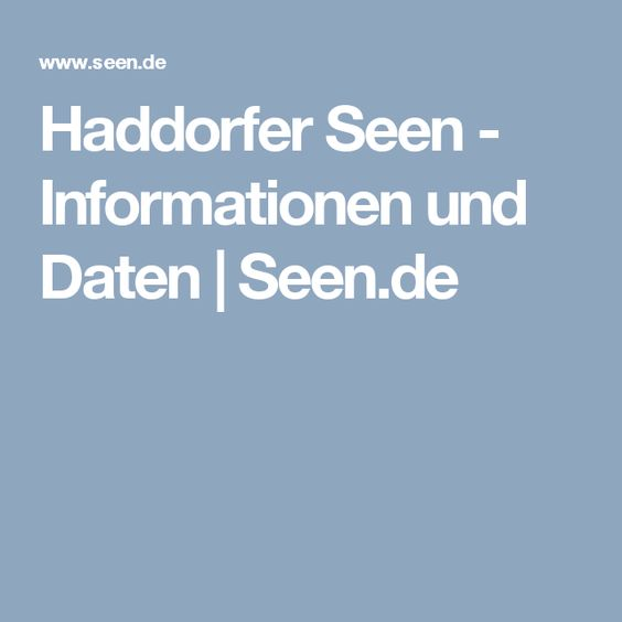 Haddorfer Seen - Informationen und Daten   Seen.de