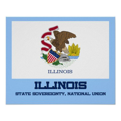 Illinois State Flag And Motto Poster Zazzle Com State Flags Illinois State State Mottos