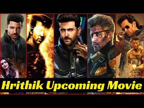 08 Hrithik Roshan Upcoming Movies List 2021 And 2022 With Cast Story And Release Date Youtube In 2021 Upcoming Movies Movie List Hrithik Roshan