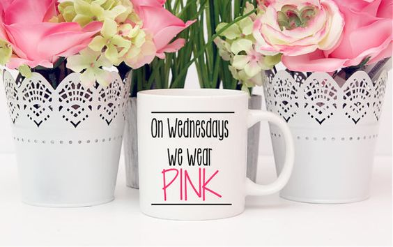 On Wednesdays we wear PINK / Coffee Mug / Mean Girls