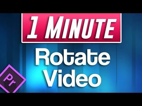 How To Rotate Video In Premiere Pro