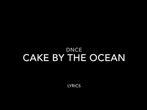 Dnce Cake By The Ocean Lyrics Clean Youtube Oceans Lyrics Lyrics More Lyrics Listen to i can make your hands clap in full in the spotify app. dnce cake by the ocean lyrics clean