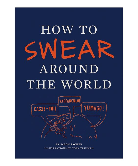 Look at this How to Swear Around the World Paperback on #zulily today!