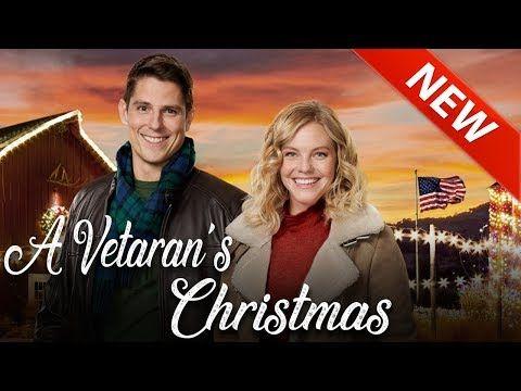 A Veteran S Christmas 2018 New Hallmark Christmas Movies 2018 Youtube Hallmark Christmas Movies Christmas Movies New Hallmark Christmas Movies