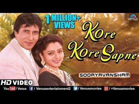 Kore Kore Sapne Mere Amitabh Bachchan Soundarya Sooryavansham 90 S Blockbuster Romantic Song Youtube In 2020 Romantic Songs Songs Amitabh Bachchan