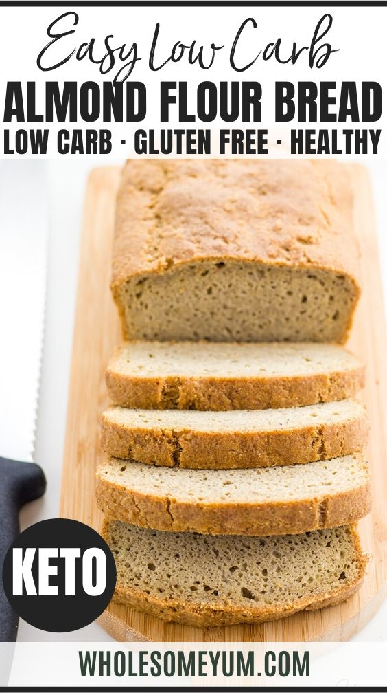 Easy Low Carb Bread Recipe Almond Flour Bread Paleo Gluten Free In 2020 Lowest Carb Bread Recipe Easy Low Carb Bread Recipe Recipes