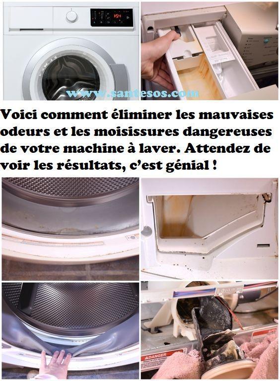 Voici Comment Eliminer Les Mauvaises Odeurs Et Les Moisissures Dangereuses De Vo Clean Washing Machine Front Loading Washing Machine Clean Your Washing Machine