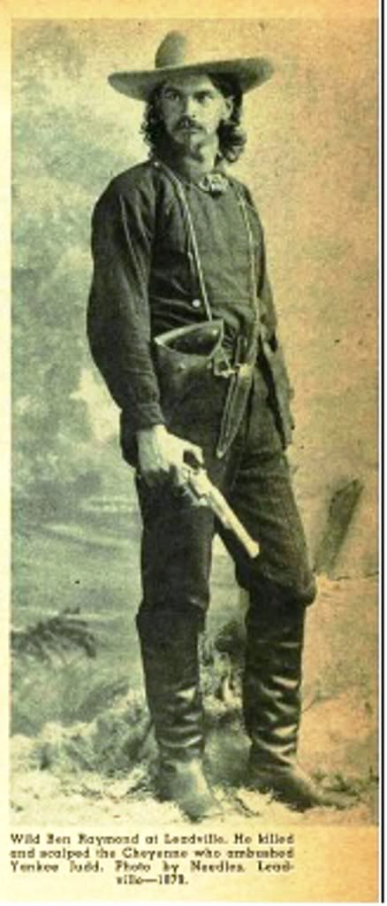 """An article in True West magazine, April 1965 """"White-eye Last of the Old-Time Plainsmen"""" by Raymond W. Thorpe, included the photo of Wild Ben Raymond and stated it was by Needles, Leadville - 1879. Sorry the pioctures not too clear."""