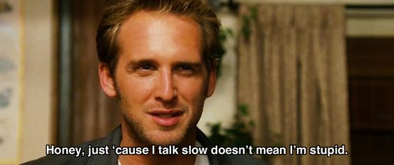 Just 'cause I talk slow.. ~ Sweet Home Alabama (2002) ~ Movie Quotes #amusementphile