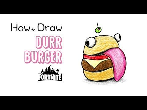 How To Draw The Durr Burger From Fortnite Burger Drawing