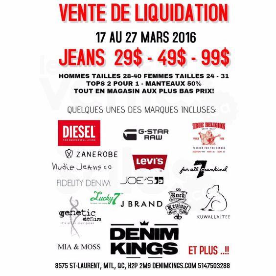 Jeans 29$-49$-99$ Diesel, G-Star, JBrand | Vente de liquidation chez Denim Kings du 17 au 27 mars! Les jeans sont seulement 29$, 49$ ou 99$. Les tops sont 2 pour 1, les manteaux à 50% et tout en magasin au plus bas prix. Nos marques: Diesel, Nudie Jeans, True Religion, JBrand, G-Star Raw ...