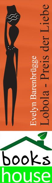 """Lobola - Preis der Liebe"" von Evelyn Barenbrügge  ab Oktober 2015 im bookshouse Verlag. www.bookshouse.de/banner/?07195940145D1F57111B0805575C4F163BC6"