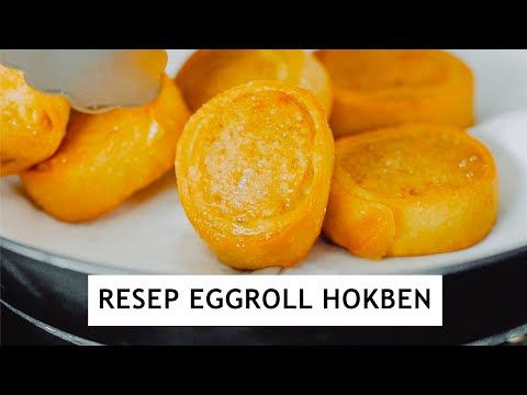 Sini Gw Ajarin Bikin Egg Roll Hokben Resep Egg Roll Hokben Youtube Egg Rolls Food Processor Recipes Food