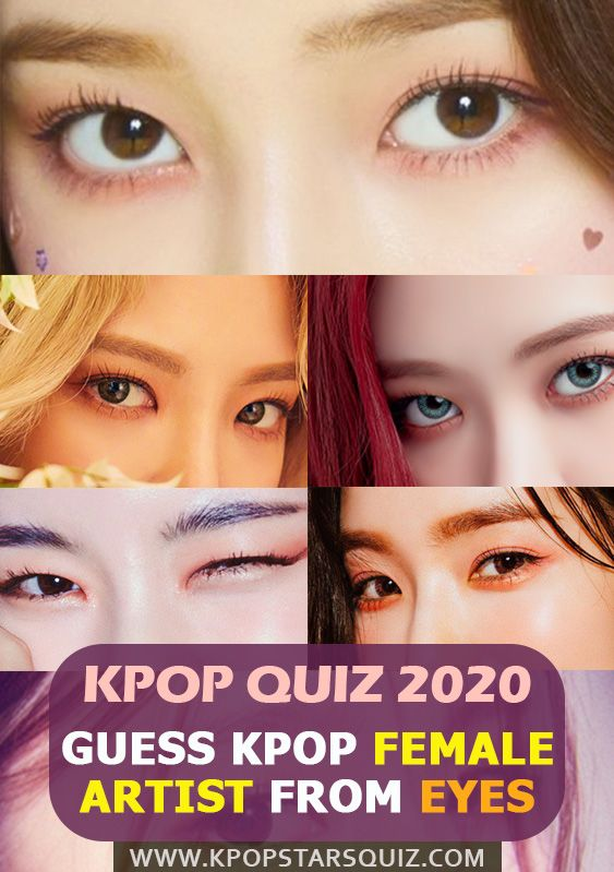 Guess Kpop Female Idols Based On Their Eyes Kpop Quiz Quiz Kpop