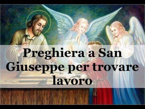 Preghiera A San Giuseppe Per Trovare Lavoro Youtube Preghiera