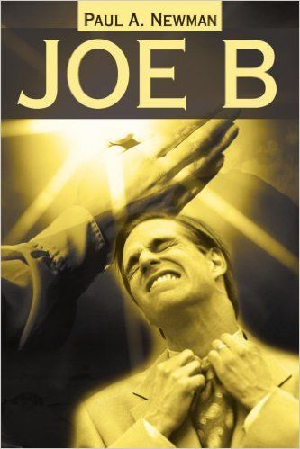 Joe B: Paul Newman: 9780595150083: Amazon.com: Books