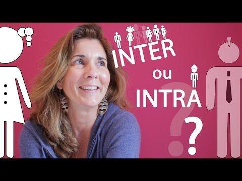 Conseils de Karine ✪ INTER ou INTRA ?