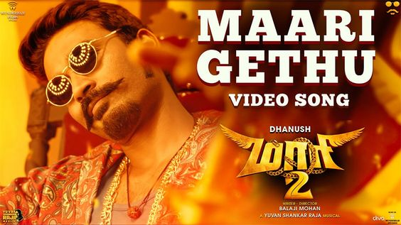 Maari 2 – Maari Gethu (Video Song)