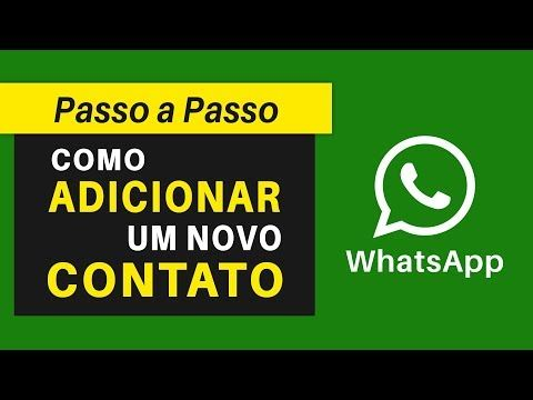Como Adicionar Contatos No Whatsapp Passo A Passo Youtube