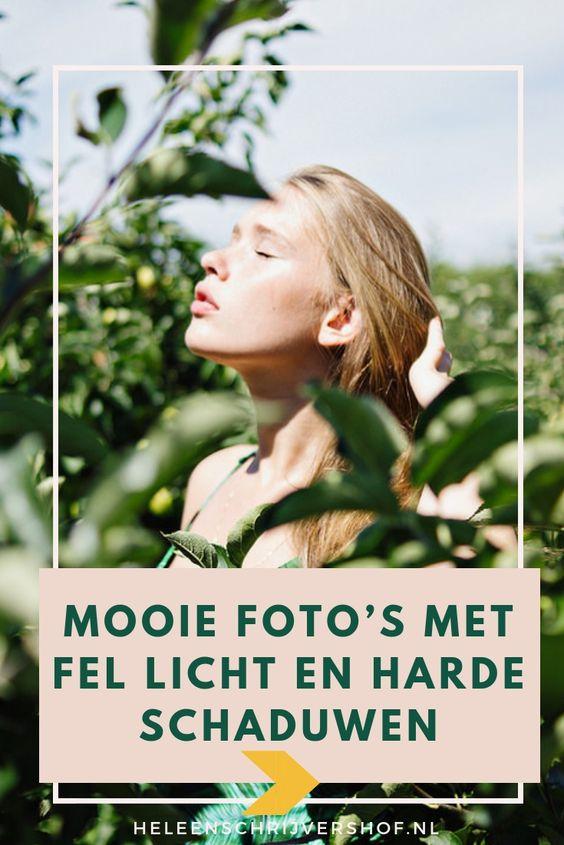 Hoe Maak Je Mooie Fotos Met Fel Licht En Harde Schaduwen Heleen