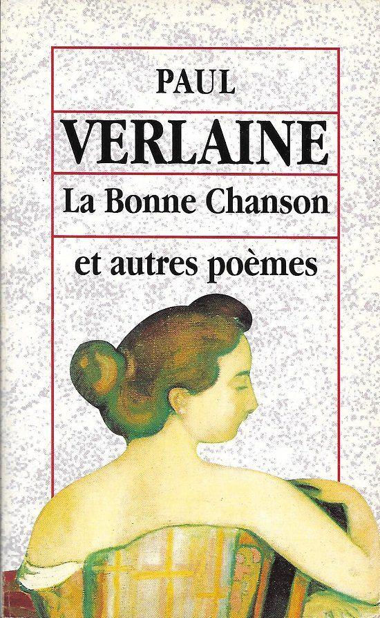 Paul Verlaine La Bonne Chanson Et Autres Poemes Grands Textes Classiques Livre Poche Verlaine Paul Verlaine Poeme