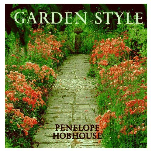 Garden Style: Penelope Hobhouse: Amazon.com: Books