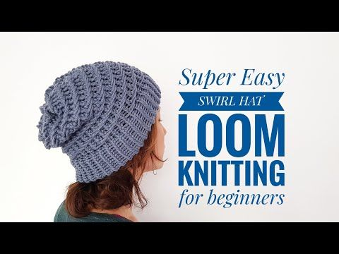 How To Loom Knit A Swirl Hat Super Easy For Beginners Diy Tutorial Youtube Loom Knitting For Beginners Loom Knit Hat Swirl Hat