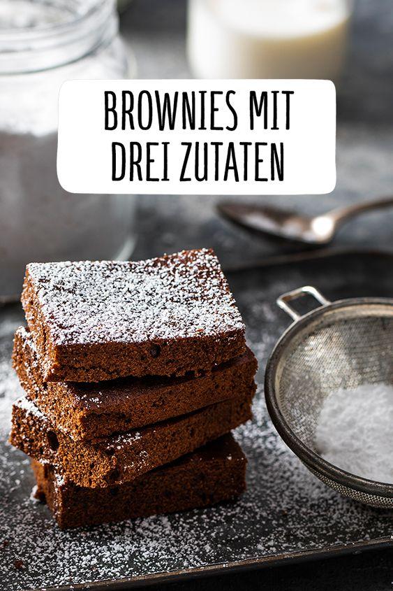 Brownies Mit Drei Zutaten Rezept Zutaten Gesunde Snacks Rezepte Und Einfacher Nachtisch