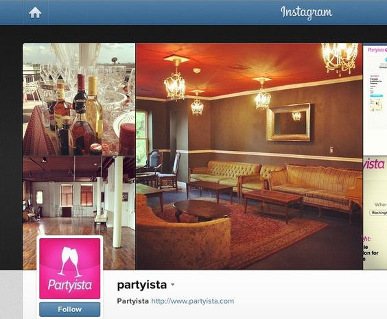 Follow Partyista on Instagram. See pics of fun places to have big events. In DC now, but everywhere soon. www.partyista.com