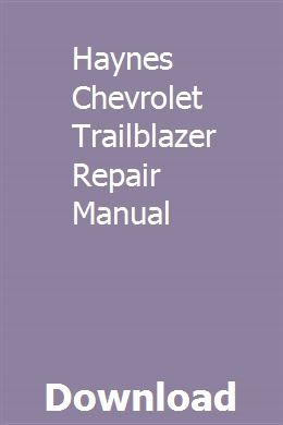 Haynes Chevrolet Trailblazer Repair Manual Repair Manuals Study Guide College Physics