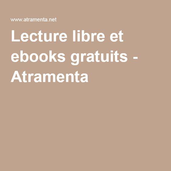Lecture libre et ebooks gratuits - Atramenta