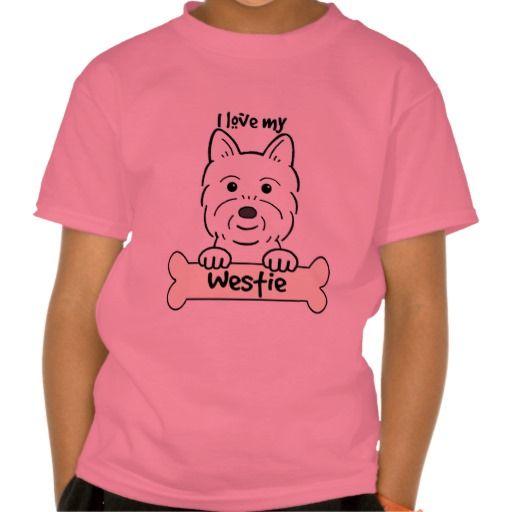 I Love My Westie T Shirt, Hoodie Sweatshirt