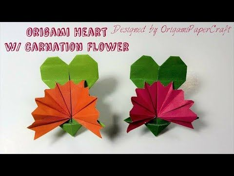 Origami Heart With Carnation Flower Mother S Day Origami Youtube Origami Heart Carnation Flower Origami