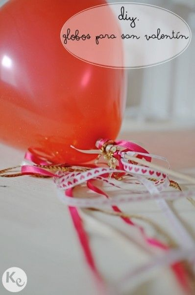 DIY. Globos para San Valentín-Valentine's balloon
