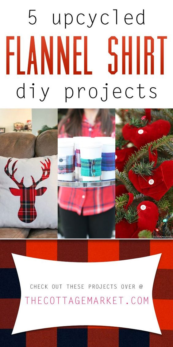 5 Upcycled Flannel Shirt DIY craft Projects These ideas