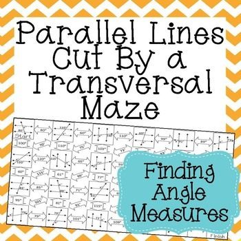 Parallel Lines Cut by a Transversal Maze Finding Angle