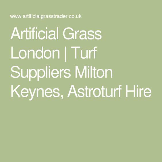 Artificial Grass London | Turf Suppliers Milton Keynes, Astroturf Hire