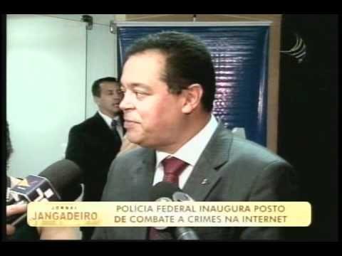 Polícia Federal inaugura posto de combate a crimes na internet