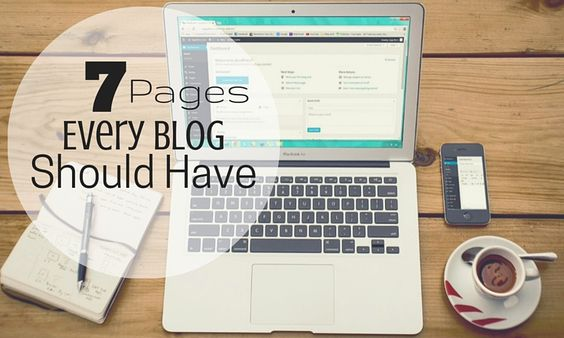 Seven Pages Every Blog Should Have