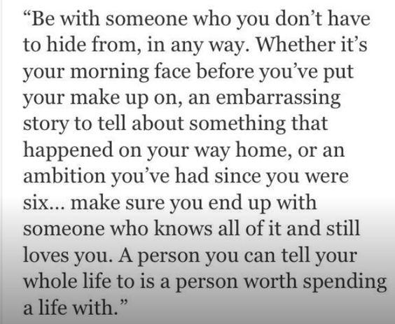 Be with that kind of someone!