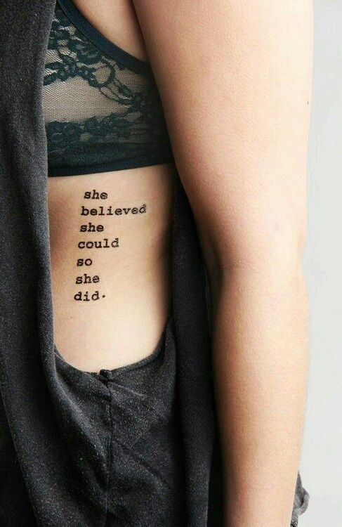 She believed she could so she did tattoo #ink #youqueen #girly #tattoos #quote #text #words