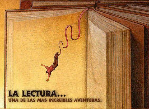 Leer te lleva a tener aventuras increíbles .