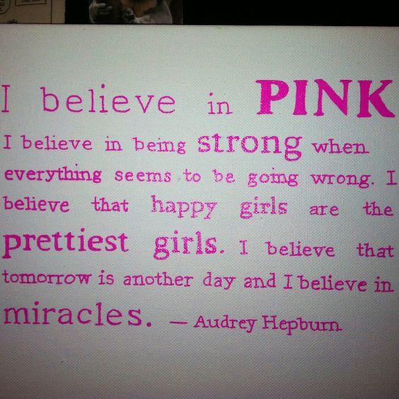 I believe in pink... Audrey Hepburn