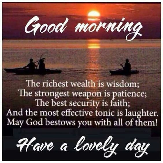 Good morning! Have a very blessed day