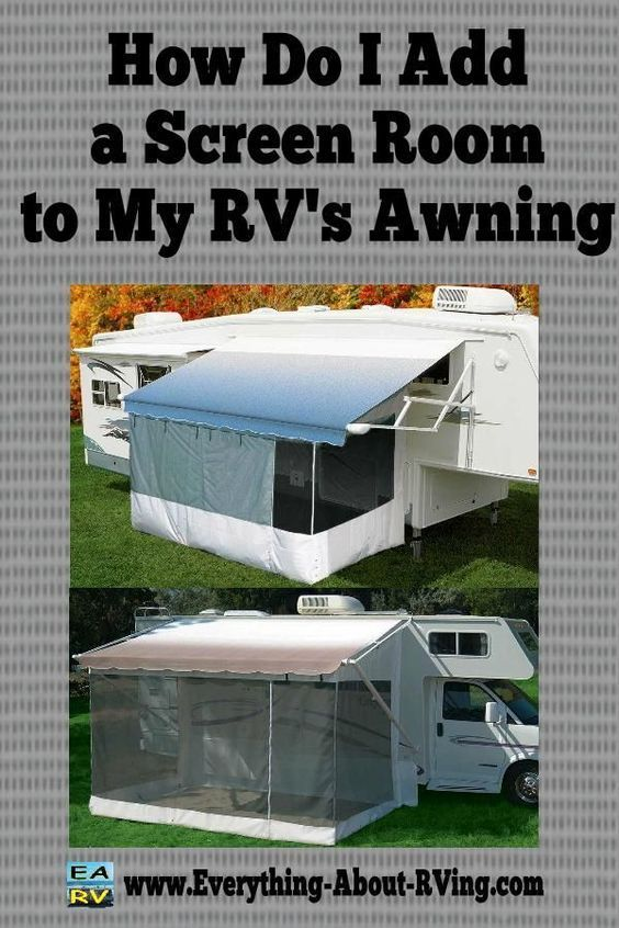 How Do I Add A Screen Room To My Rv S Awning Camper Living Camping Trailer Rv