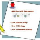 Learn Addition with Regrouping using Number Bonds Concept. Master Near-10 and Near-100 addition strategies help children to do mental calculation with speed and accuracy.