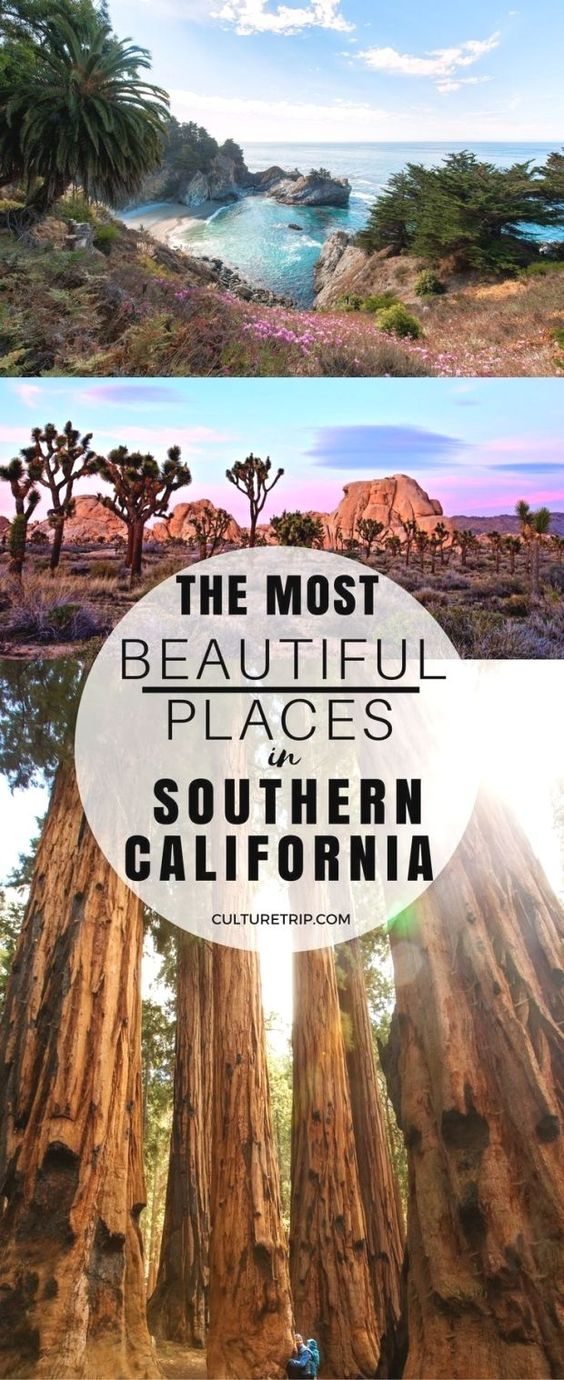 The Most Beautiful Places In Southern California California