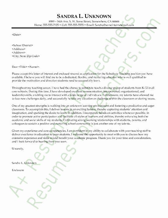Letter Of Interest Teacher Best Of Substitute Teacher Cover Letter Sample Cover Letter For Resume Teaching Cover Letter Teacher Cover Letter Example
