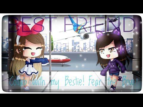 Best Friend Meme Collab With Mah Bestie Fear The Bow Gacha Life Youtube Best Friend Meme Besties Best Friends